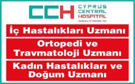 İç Hastalıkları Uzmanı İş İlanı, Ortopedi ve Travmatoloji Uzmanı İş İlanı, Kadın Hastalıkları ve Doğum Uzmanı İş İlanı, kıbrıs hastane iş ilanları, kıbrıs sağlık iş ilanları